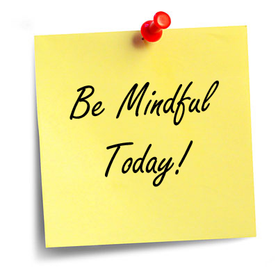 be_mindful_today